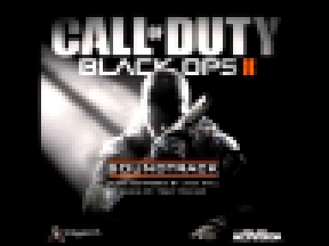 "Call Of Duty Black Ops 2 Soundtrack - ""Chasing A Ghost"""