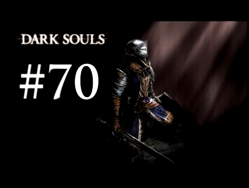 Let's Play Dark Souls [German] #70 Finalboss: Gwyn