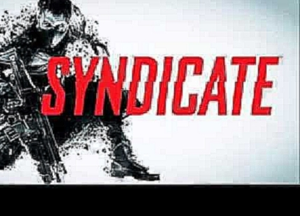 Syndicate (2012) OST - Track 36