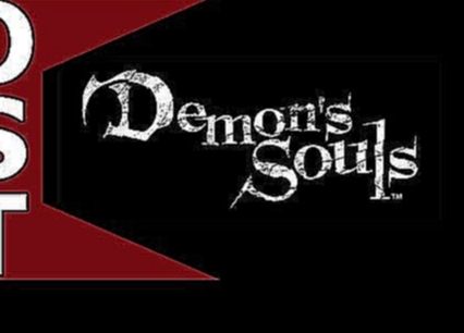 Demon's Souls OST ♬ Complete Original Soundtrack