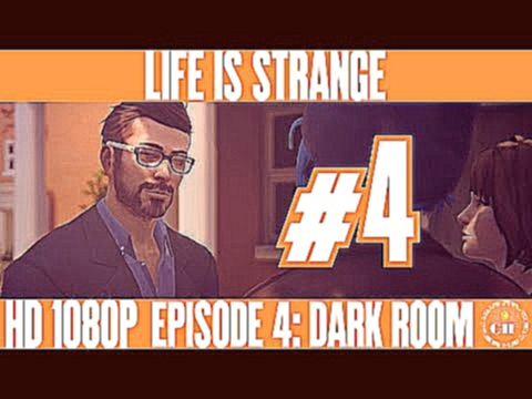 LIFE IS STRANGE - EPISODE 4: DARK ROOM - WALKTHROUGH NO COMMENTARY NO SUBTITLES - PART 4