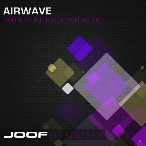 Airwave - Sadness In Black And White Part 1