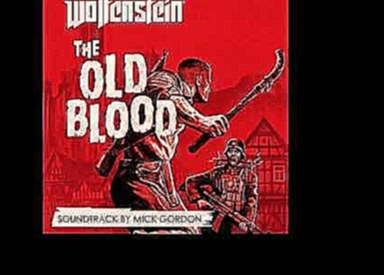 Wolfenstein: The Old Blood | The Partisan - Michael John Gordon (feat. Tex Perkins) | Soundtrack
