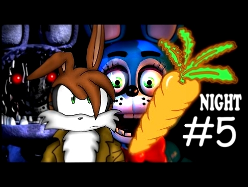 NO MORE TOYING AROUND! - Five Nights at Freddy's 2 NIGHT 5!