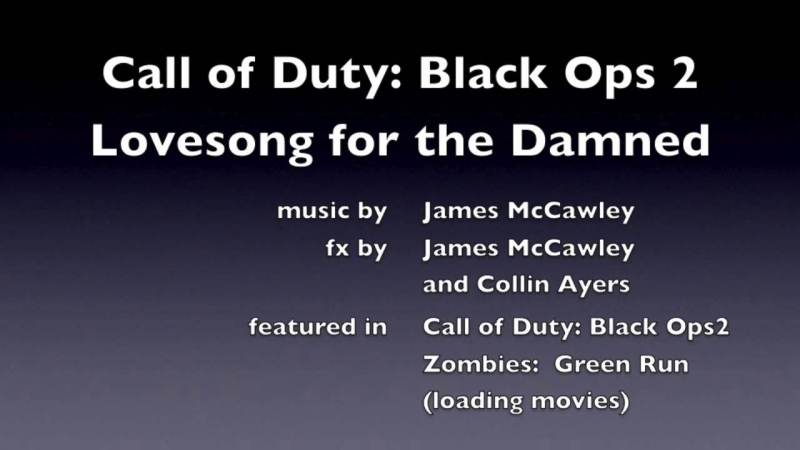 Call of Duty Black Ops 2 (Zombies) - Green Run Game Over Song
