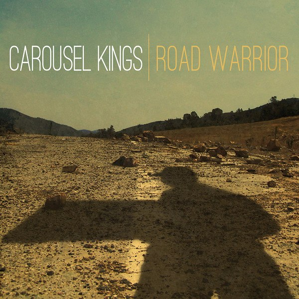 Carousel Kings - Road Warrior