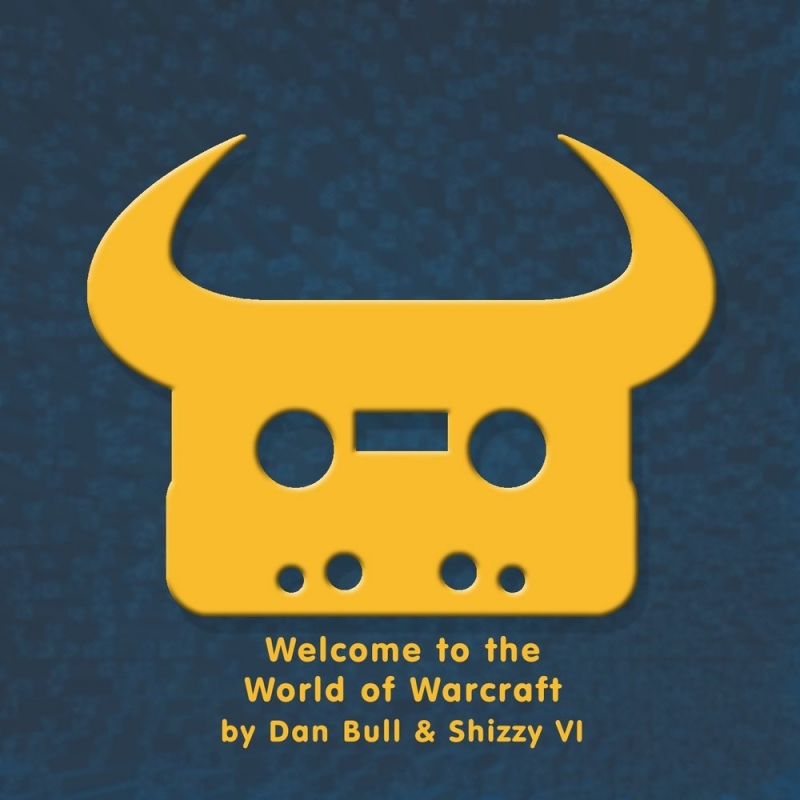 Dan Bull - Welcome to the World of Warcraft feat. Shizzy VI