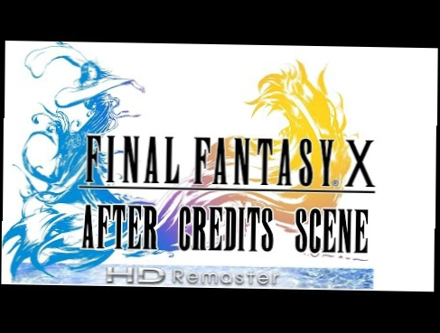 Final Fantasy X - After Credits Scene