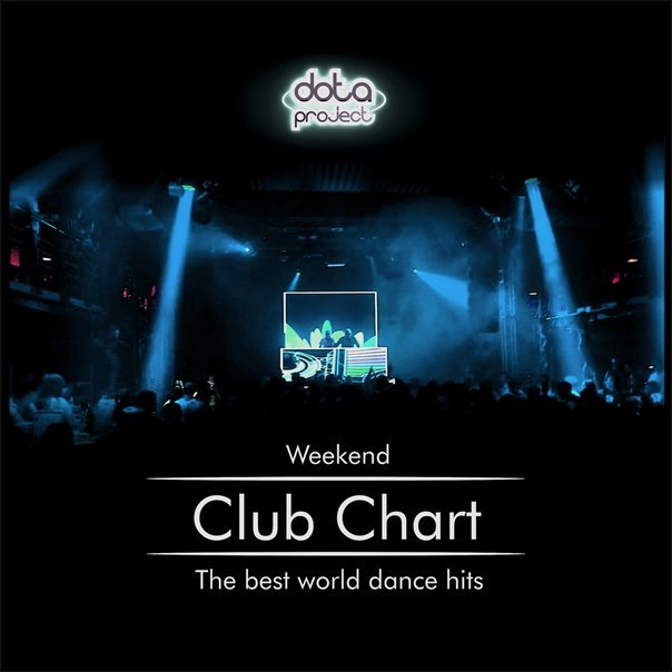 Weekend Club Chart 10 Track 2 Dota Project