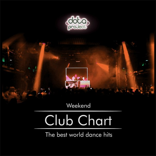 Weekend Club Chart 28 Track 5 Dota Project