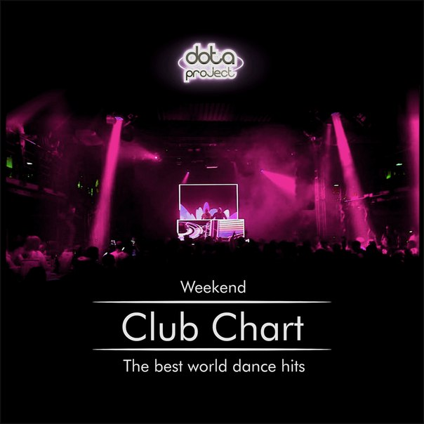 Weekend Club Chart 44 Track 9 Dota Project