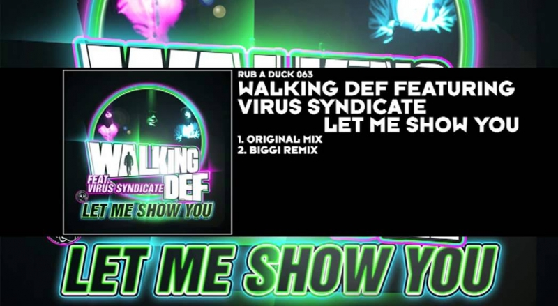 Let Me Show You feat. Virus Syndicate