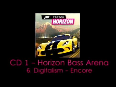 Digitalism - Encore | FORZA Horizon-Soundtrack HQ