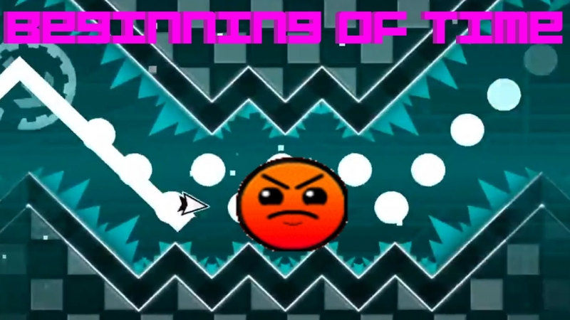 Geometry Dash - The Beginning of Time