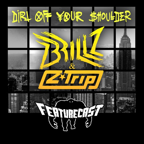 Jay Z - Dirt Off Your Shoulder Brillz & Z-Trip Remix