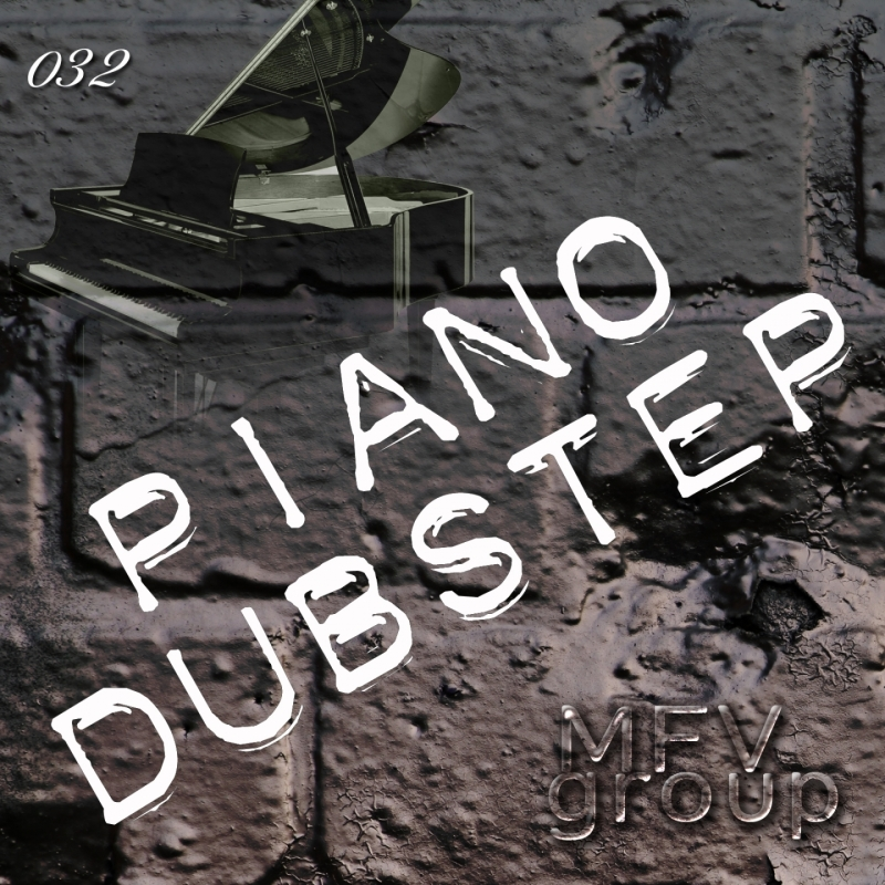 MFVgroup - Dubstep Piano