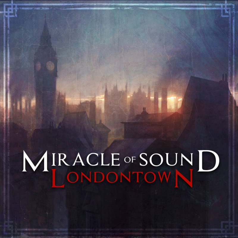 Miracle Of Sound - London Town Assassin\'s Creed Syndicate