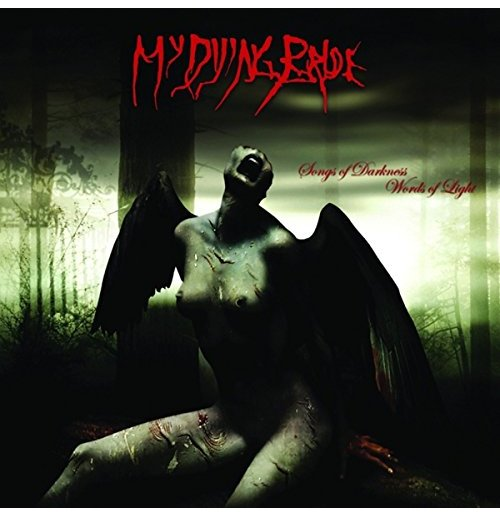 My Dying Bride - 2004 - Songs of Darkness, Words of Light - And My Fury Stands Ready