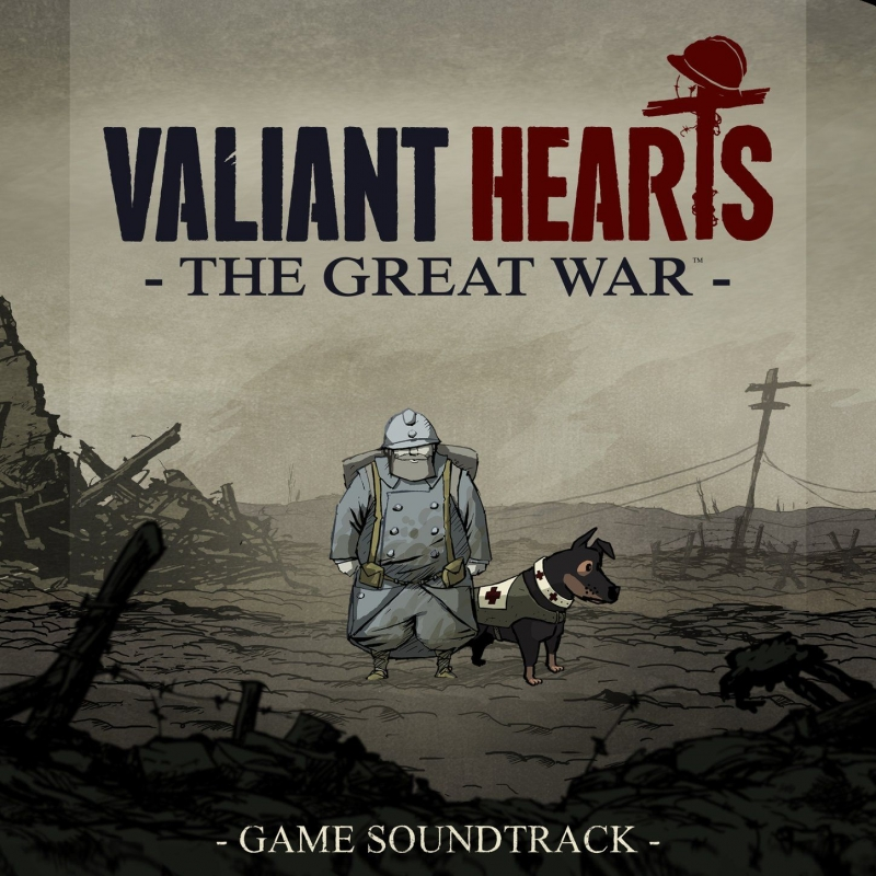 (OST Valiant Hearts The Grat War)