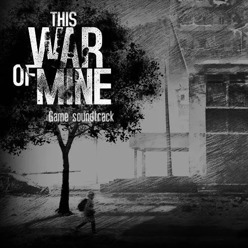 This War of Mine - OST