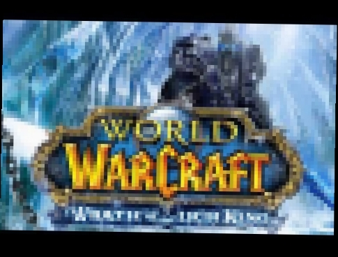 World of Warcraft  Wrath of the Lich King [OST] #13 - Garden of Life